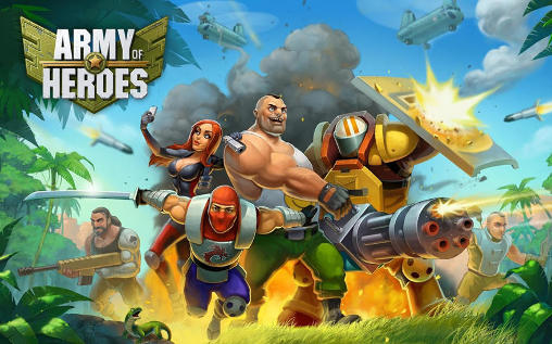 Army of Heroes APK Mod