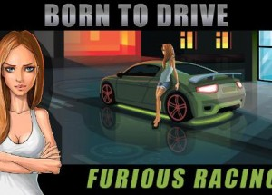 Born to Drive Furious Racing APK