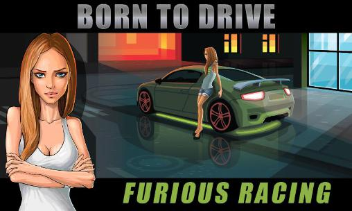 Born to drive Furious racing